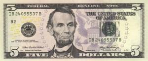 Купюра (новая) в 5 долларов США, лицевая сторона